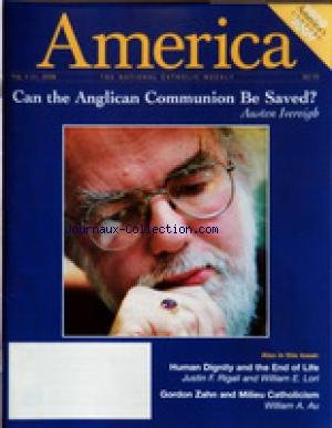 AMERICA du 04/08/2008 - CAN THE ANGLICAN COMMUNION BE SAVED BY IVEREIGH - HUMAN DIGNITY AND THE END OF LIFE BY RIGALI AND LORI - GORDON ZAHN AND MILIEU CATHOLICISM BY AU