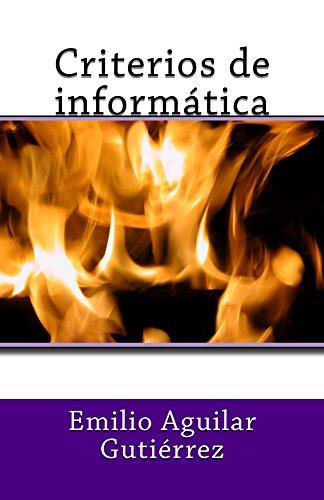 Criterios de informática leer libros online gratis