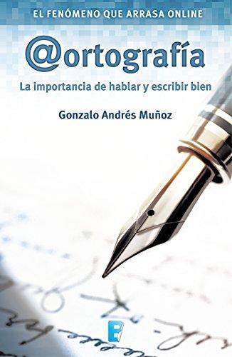 Ortografía por Gonzalo Andrés Muñoz
