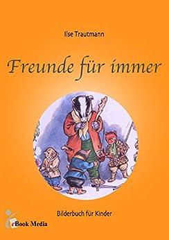 Freunde Für Immer por Ilse Trautmann epub