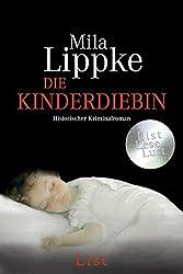 Die Kinderdiebin (Ein Berlin-Krimi, Band 2)