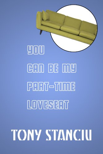 You Can Be My Part-Time Loveseat (English Edition)