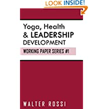 Mindfulness Practices, Health, Yoga, Leadership Development (Portuguese Edition): Working Paper Series #1