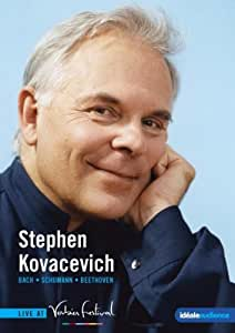 Bach / Schumann / Beethoven: Stephen Kovacevich - Live at the Verbier Festival [DVD] [2009] [2010]