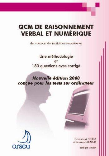 QCM de raisonnement verbal et numérique des concours des institutions européennes : Une méthodologie et 180 questions avec corrigé par Emmanuel Hetru