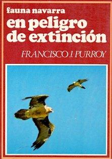 Fauna navarra en peligro de extinci—n por Francisco J. Purroy