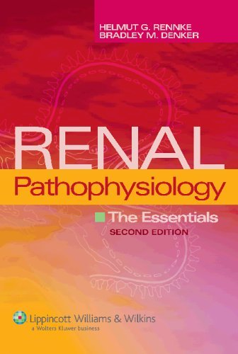 Renal Pathophysiology: The Essentials by Helmut G. Rennke (2006-05-01)