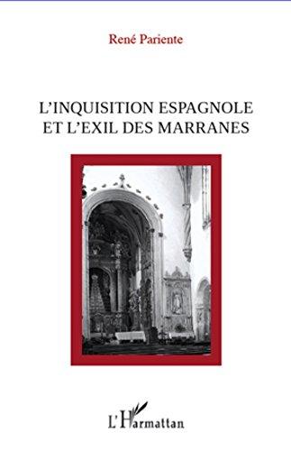 L'inquisition espagnole et l'exil des Marranes