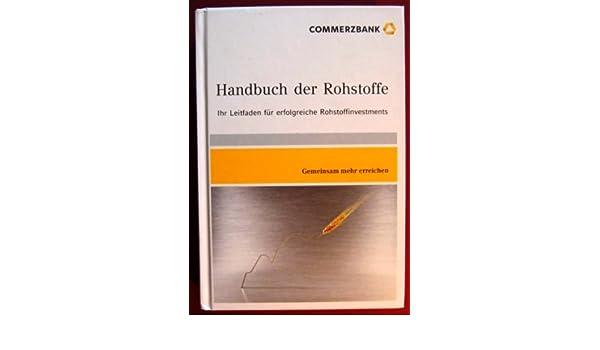 HANDBUCH DER ROHSTOFFE COMMERZBANK PDF