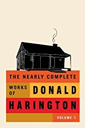 The Nearly Complete Works of Donald Harington Volume 1