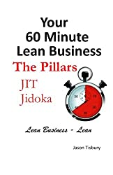 Your 60 Minute Lean Business - Volume 2 The Pillars