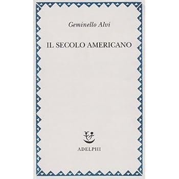 Il Secolo Americano