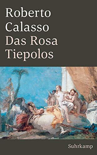 Das Rosa Tiepolos (suhrkamp taschenbuch)