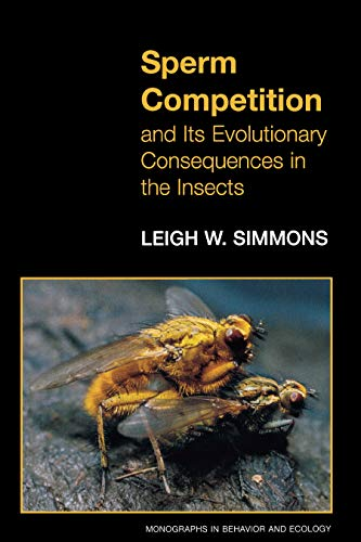 Sperm Competition and Its Evolutionary Consequences in the Insects ...
