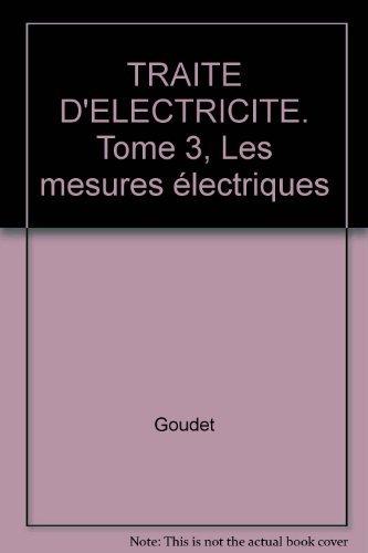 Traité d'électricité, tome 3 : L'électricité et la Matière
