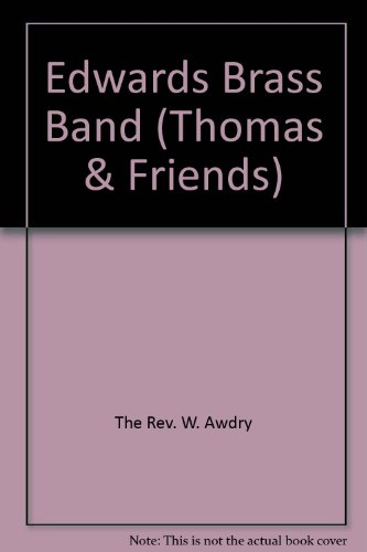 Edward's brass band : based on The railway series by W. Awdry.