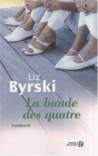 La bande des quatre par Liz Byrski