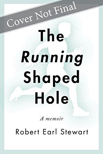 The Running-Shaped Hole por Robert Earl Stewart