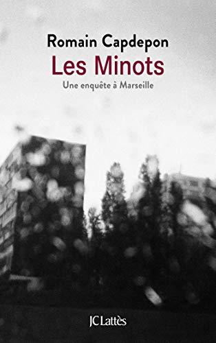 Les Minots: Une enquête à Marseille