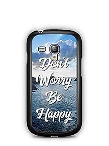 YuBingo Don't Worry. Be Happy Designer Mobile Case Back Cover for Samsung Galaxy S3 Mini