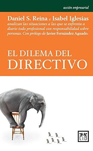 El dilema del directivo (Acción Empresarial)