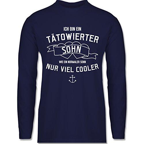 Shirtracer Typisch Männer - Ich Bin ein Tätowierter Sohn - Herren Langarmshirt Navy Blau