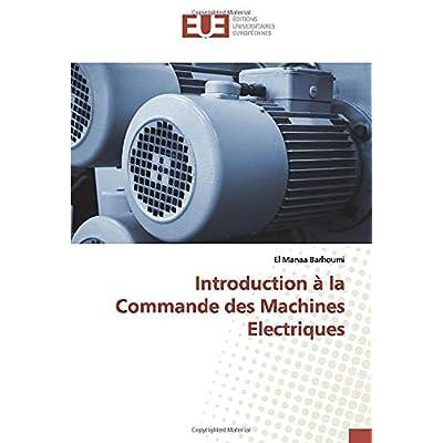 Introduction à la Commande des Machines Electriques