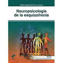 Neuropsicología de la esquizofrenia (Biblioteca de Neuropsicología)