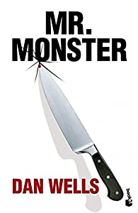 Mr. Monster par Dan Wells