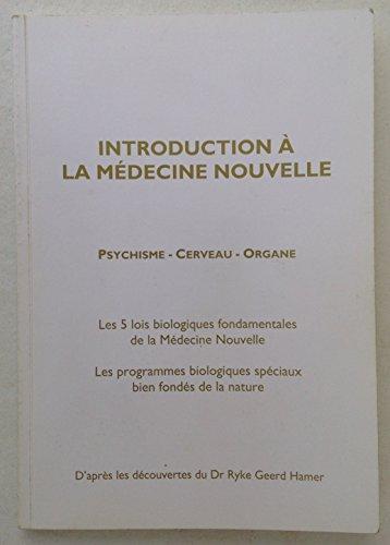 Introduction à la Médecine Nouvelle