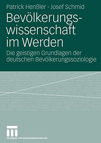 Bevölkerungswissenschaft im Werden: Die geistigen Grundlagen der deutschen Bevölkerungssoziologie