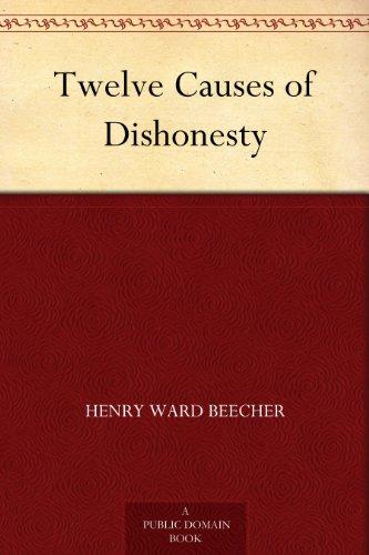 Twelve Causes of Dishonesty (English Edition)