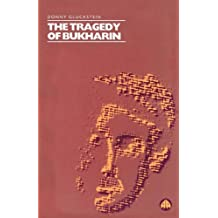 Tragedy of Bukharin