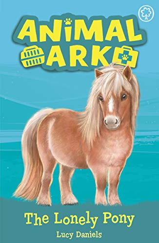 The Lonely Pony: Book 8 (Animal Ark) (English Edition)