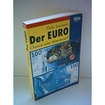 Der Euro, Chance oder Abenteuer?