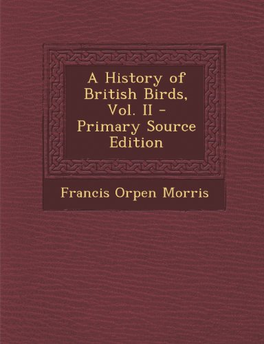 A History of British Birds, Vol. II