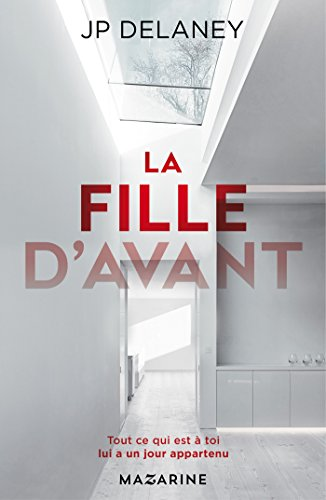 La fille davant romans ebook jp delaney amazon amazon la fille davant romans ebook jp delaney amazon amazon media eu s rl fandeluxe Gallery