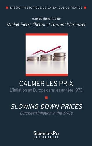 Calmer les prix : L'inflation en Europe dans les années 1970
