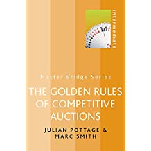 The Golden Rules of Competitive Auctions (MASTER BRIDGE)
