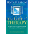 The Gift Of Therapy (Revised And Updated Edition): An open letter to a new generation of therapists and their patients (English Edition)