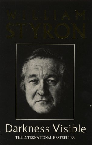 Darkness Visible: A Memoir of Madness (Picador Books) by William Styron (1992-02-07)
