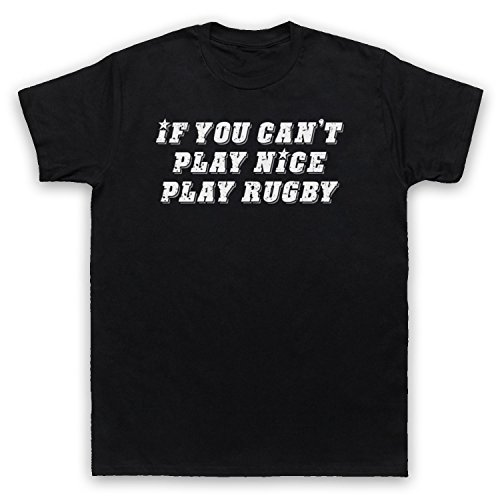 If You Can't Play Nice Play Rugby Funny Rugby Slogan Herren T-Shirt Schwarz