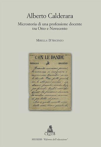 Alberto Calderara. Microstoria di una professione docente tra Otto e Novecento
