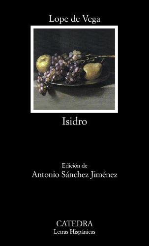 Isidro: Poema castellano (Letras Hispánicas) por Lope de Vega