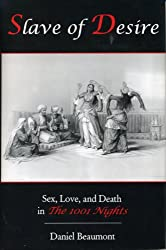 Slave of Desire: Sex, Love and Death in