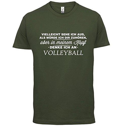 Vielleicht sehe ich aus als würde ich dir zuhören aber in meinem Kopf denke ich an Volleyball - Herren T-Shirt - 13 Farben Olivgrün