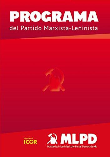 PROGRAMA: del Partido Marxista-Leninista por Marxistisch-Leninistische Partei Deutschland, MLPD