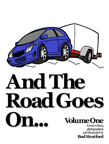 And The Road Goes On...: Volume One (English Edition)