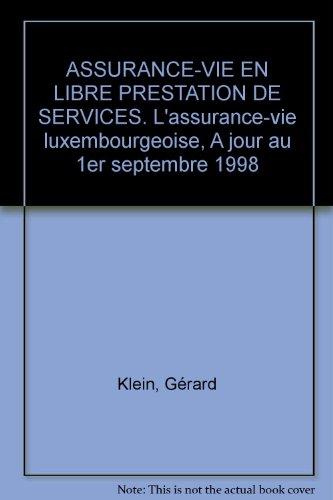 Assurance-vie en libre prestation de services par Gérard Klein
