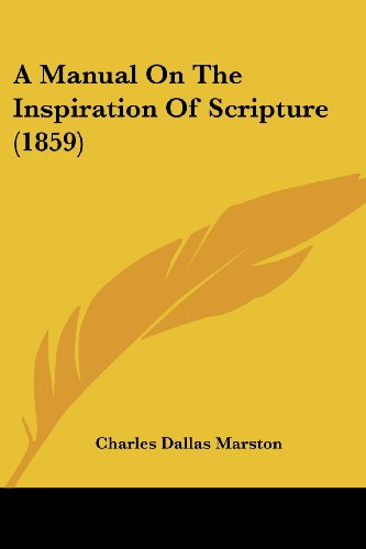 A Manual on the Inspiration of Scripture (1859)